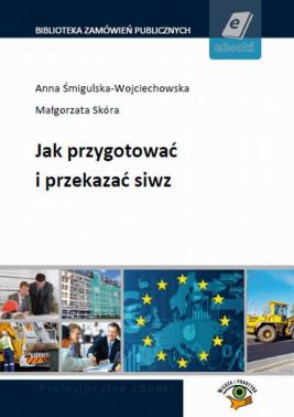 okładka Jak przygotować i przekazać siwz, Ebook | Małgorzata  Skóra, Anna Śmigulska-Wojciechowska