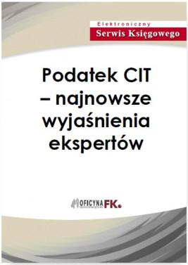 okładka Podatek CIT – najnowsze wyjaśnienia ekspertów, Ebook | Praca Zbiorowa