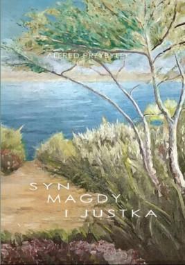 okładka Syn Magdy i Justka, Ebook | Alfred  Przybyłek