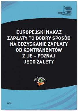 okładka Europejski nakaz zapłaty to dobry sposób na odzyskanie zapłaty od kontrahentów z UE – poznaj jego zalety, Ebook | Małgorzata  Skonieczna