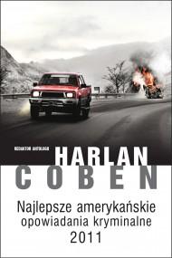 okładka Najlepsze amerykańskie opowiadania kryminalne 2011 roku. Ebook | EPUB,MOBI | Harlan Coben