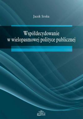 okładka Współdecydowanie w wielopasmowej polityce publicznej, Ebook | Jacek Sroka