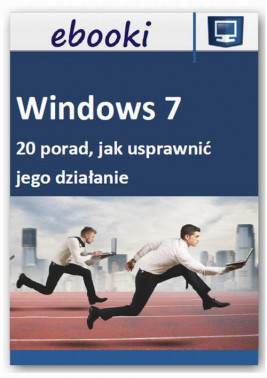 okładka Windows 7 - 20 porad, jak usprawnić jego działanie, Ebook | Praca Zbiorowa