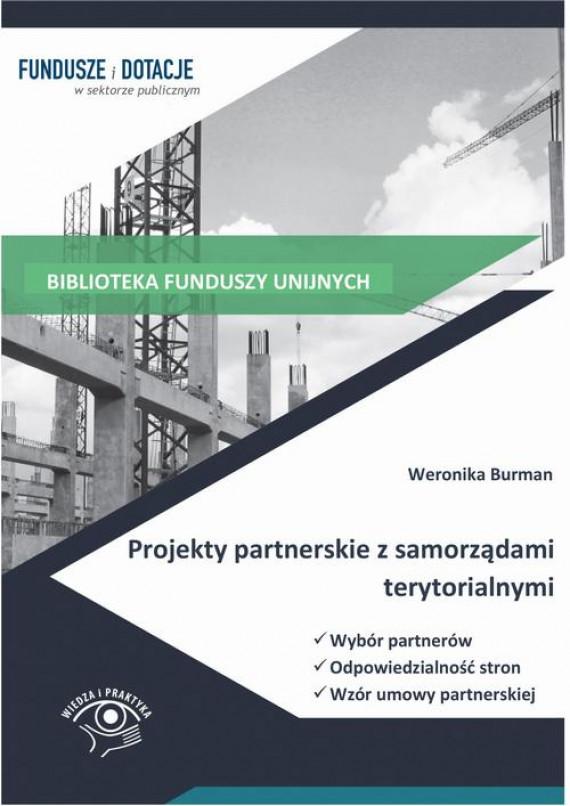 okładka Projekty partnerskie z samorządami terytorialnymi. Wybór partnerów, odpowiedzialność stron, wzór umowyebook | PDF | Weronika  Burman