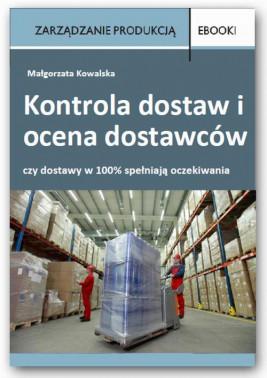 okładka Kontrola dostaw i ocena dostawców, Ebook | Małgorzata  Kowalska