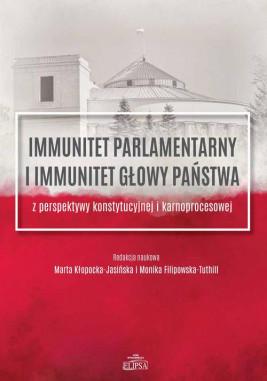 okładka Immunitet parlamentarny i immunitet głowy państwa, Ebook | Marta Kłopocka-Jasińska, Monika Filipowska-Tuthill