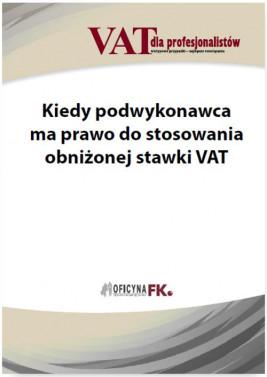 okładka Kiedy podwykonawca ma prawo do stosowania obniżonej stawki VAT, Ebook | Rafał Kuciński