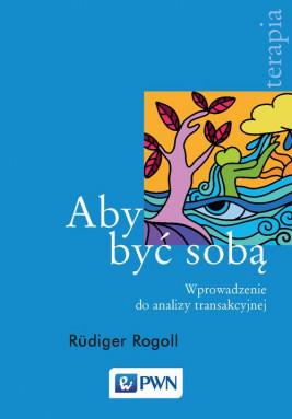 okładka Aby być sobą, Ebook | Rüdiger Rogoll