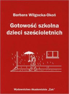 okładka Gotowość szkolna dzieci sześcioletnich, Ebook | Barbara  Wilgocka-Okoń