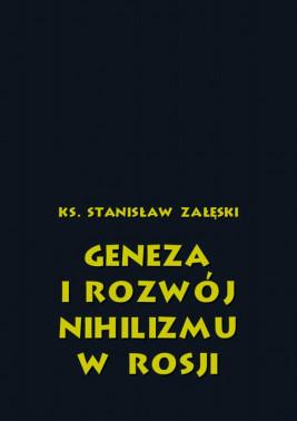 okładka Geneza i rozwój nihilizmu w Rosji, Ebook | Ks. Stanisław