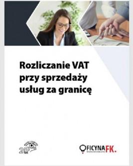 okładka Rozliczanie VAT przy sprzedaży usług za granicę, Ebook   Tomasz Krywan, Rafał Kuciński