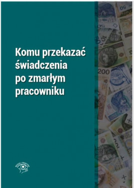 okładka Komu przekazać świadczenia po zmarłym pracowniku, Ebook | Rafał  Krawczyk