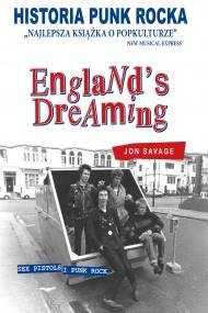 okładka HISTORIA PUNK ROCKA. ENGLANDS DREAMING. Ebook | EPUB,MOBI | Jon Savage