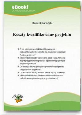 okładka Koszty kwalifikowane projektu, Ebook | Robert Barański