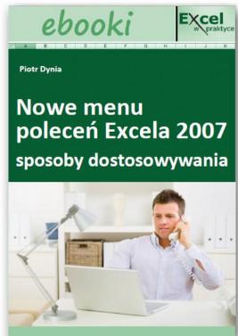 okładka Sposoby dostosowywania nowego menu poleceń Excela 2007, Ebook | Praca Zbiorowa
