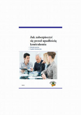 okładka Jak zabezpieczyć się przed upadłością kontrahenta, Ebook | Agata Jankowska-Galińska