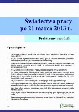 okładka Świadectwa pracy po umowach terminowych od 21 marca 2013 r., Ebook | Szymon  Sokolik