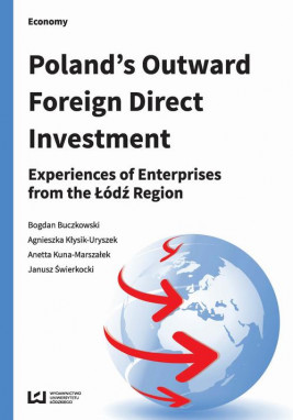 okładka Poland's Outward Foreign Dorect Investment, Ebook | Bogdan Buczkowski, Agnieszka Kłysik-Uryszek, Anetta Kuna-Marszałek, Janusz Świerkocki