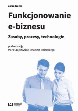 okładka Funkcjonowanie e-biznesu, Ebook | Maria  Czajkowska, Maciej Malarski