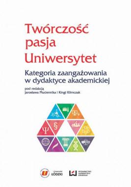 okładka Twórczość, pasja, Uniwersytet, Ebook | Jarosław  Płuciennik, Kinga Klimczak