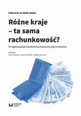 okładka Różne kraje – ta sama rachunkowość?, Ebook   Ewa Śnieżek, Sylwia Doroba, Joanna Piłacik