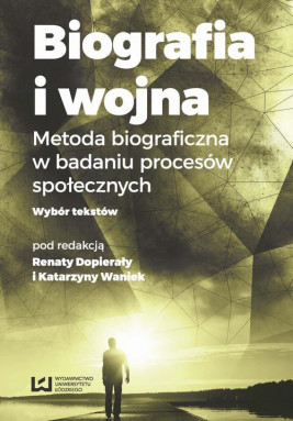 okładka Biografia i wojna, Ebook | Katarzyna Waniek, Renata Dopierała