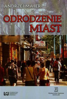 okładka Odrodzenie miast, Ebook | Andrzej Majer