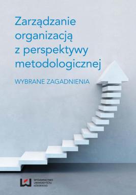 okładka Zarządzanie organizacją z perspektywy metodologicznej, Ebook | Paweł Kuźbik, Maria J.