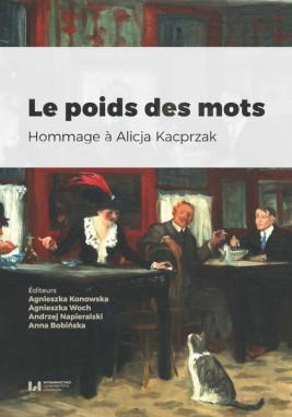okładka Le poids des mots, Ebook | Agnieszka Woch, Agnieszka Konowska, Andrzej Napieralski, Anna Bobińska
