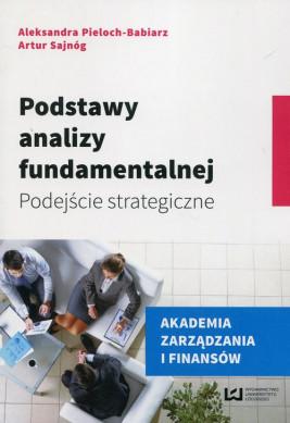 okładka Podstawy analizy fundamentalnej, Ebook | Aleksandra Pieloch-Babiarz, Artur Sajnóg