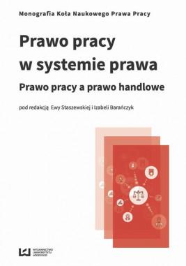okładka Prawo pracy w systemie prawa, Ebook   Ewa Staszewska, Izabela Barańczyk