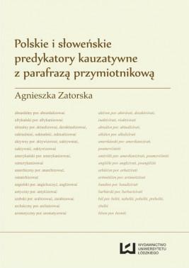 okładka Polskie i słoweńskie predykatory kauzatywne z parafrazą przymiotnikową, Ebook | Agnieszka Zatorska