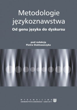 okładka Metodologie językoznawstwa. Od genu języka do dyskursu, Ebook | Piotr  Stalmaszczyk