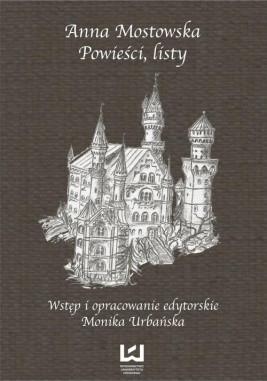okładka Anna Mostowska Powieści, listy, Ebook | Monika Urbańska