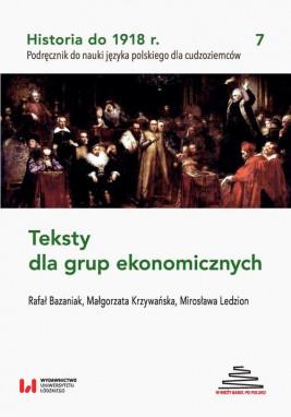 okładka Historia do 1918 r. Teksty dla grup ekonomicznych, Ebook | Rafał Bazaniak, Małgorzata Krzywańska, Mirosława Ledzion