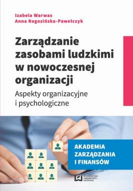 okładka Zarządzanie zasobami ludzkimi w nowoczesnej organizacji, Ebook | Anna Rogozińska-Pawełczyk, Izabela Warwas