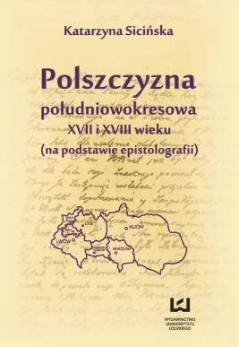 okładka Polszczyzna południowokresowa XVII i XVIII wieku, Ebook | Katarzyna  Sicińska