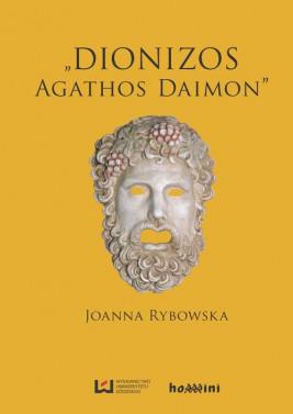 "okładka Dionizos ‒ ""Agathos Daimon"", Ebook | Joanna Rybowska"