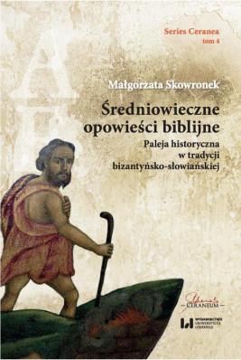okładka Średniowieczne opowieści biblijne, Ebook | Małgorzata Skowronek