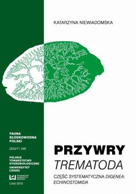 okładka Przywry Trematoda Część systematyczna Digenea Echinostomida, Ebook | Katarzyna  Niewiadomska
