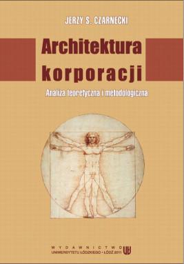 okładka Architektura korporacji. Analiza teoretyczna i metodologiczna, Ebook | Jerzy S.