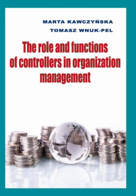 okładka The role and functions of controllers in organization management, Ebook | Marta Kawczyńska, Tomasz Wnuk-Pel