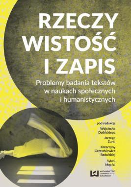 okładka Rzeczywistość i zapis, Ebook | Wojciech Doliński, Jerzy Żurko, Katarzyna Grzeszkiewicz-Radulska, Sylwia Męcfal