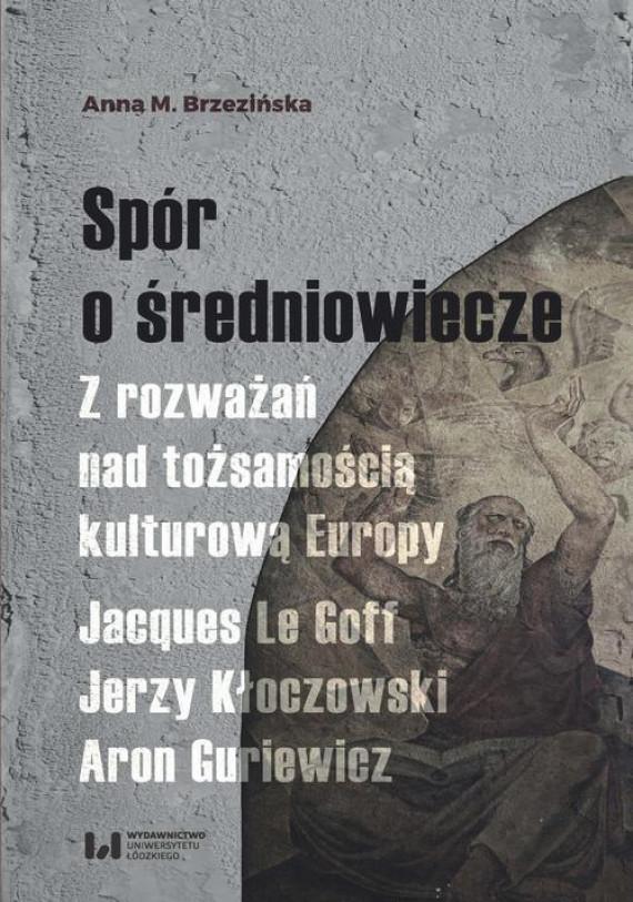 okładka Spór o średniowieczeebook | PDF | Anna M.
