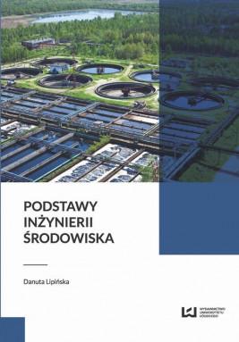 okładka Podstawy inżynierii środowiska, Ebook | Danuta Lipińska
