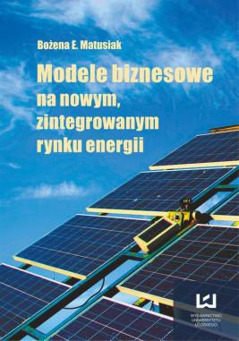 okładka Modele biznesowe na nowym zintegrowanym rynku energii, Ebook | Bożena E.
