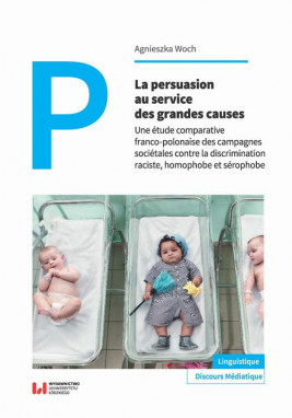 okładka La persuasion au service des grandes causes, Ebook | Agnieszka Woch