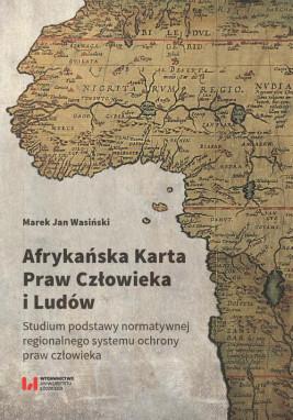 okładka Afrykańska Karta Praw Człowieka i Ludów, Ebook | Marek Jan