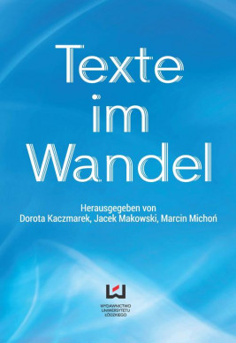okładka Texte im Wandel, Ebook | Dorota Kaczmarek, Jacek Makowski, Marcin Michoń
