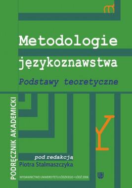 okładka Metodologie językoznawstwa Podstawy teoretyczne. Podręcznik akademicki, Ebook | Piotr  Stalmaszczyk